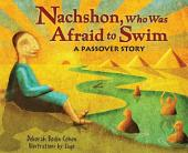 Nachshon, Who Was Afraid to Swim: A Passover Story