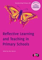 Reflective Learning and Teaching in Primary Schools PDF