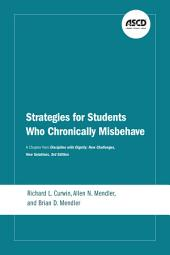 Strategies for Students Who Chronically Misbehave: A Chapter from Discipline with Dignity: New Challenges, New Solutions, 3rd Edition