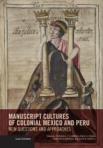 Manuscript Cultures of Colonial Mexico and Peru