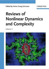 Reviews of Nonlinear Dynamics and Complexity: Volume 1