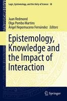 Epistemology  Knowledge and the Impact of Interaction PDF