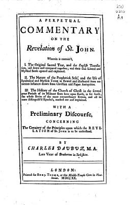 A Perpetual Commentary on the Revelation of St  John PDF
