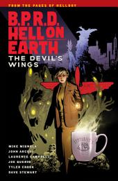 B.P.R.D Hell on Earth Volume 10: The Devils Wings: Volume 10