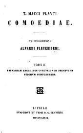 T. Macci Plauti Comoediae: Asinariam ; Bacchides ; Curculionem ; Pseudulum ; Stichum complectens