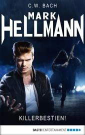 Mark Hellmann 29: Killerbestien!