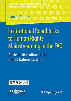 Institutional Roadblocks to Human Rights Mainstreaming in the FAO PDF