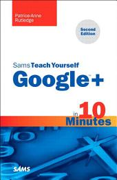 Sams Teach Yourself Google+ in 10 Minutes: Edition 2
