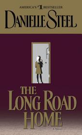 The Long Road Home: A Novel