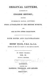Original Letters, Illustrative of English History: To 1586