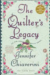 The Quilter's Legacy: An Elm Creek Quilts Novel
