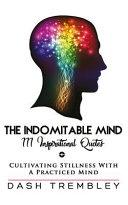 The Indomitable Mind
