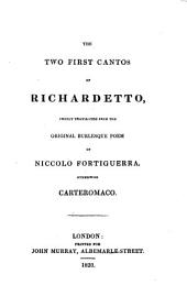 The two first cantos of Richardetto freely translated: Volume 13