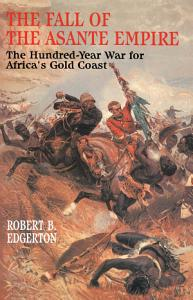 The Fall of the Asante Empire Book