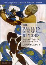 The Ballets Russes and Beyond