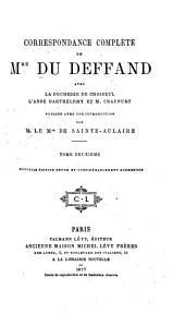Correspondance complète de Mme. Du Deffand avec la duchesse de Choiseul, l'abbé Barthélemy et M. Craufurt