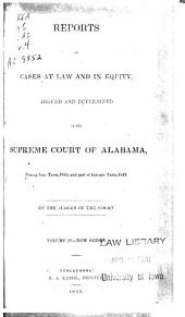 Reports of Cases at Law and in Equity, Argued and Determined in the Supreme Court of Alabama: Volume 4