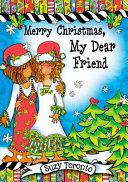 Merry Christmas  My Dear Friend PDF