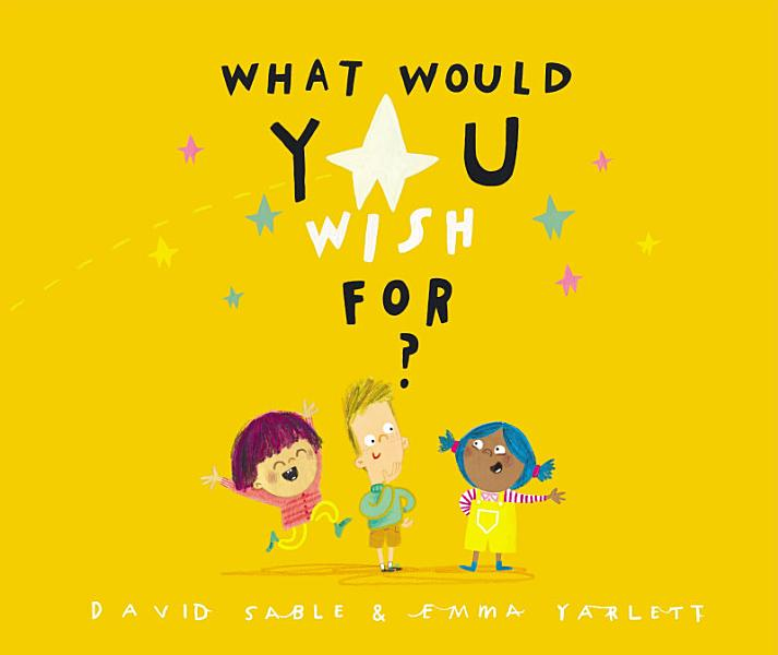 Download What Would You Wish For  Book