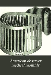 American Observer Medical Monthly: Volume 15