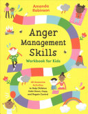 Anger Management Skills Workbook for Kids