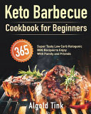 Keto Barbecue Cookbook for Beginners