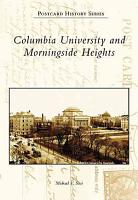 Columbia University and Morningside Heights PDF