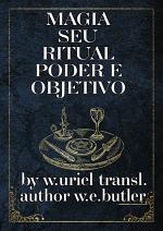 Magia Seu Ritual, Poder E Objetivo
