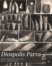 Diospolis Parva: the cemeteries of Abadiyeh and Hu, 1898-9
