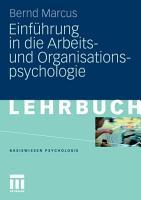 Einf  hrung in die Arbeits  und Organisationspsychologie PDF