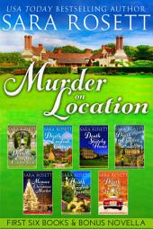 Murder on Location: First Six Books and a Bonus Novella