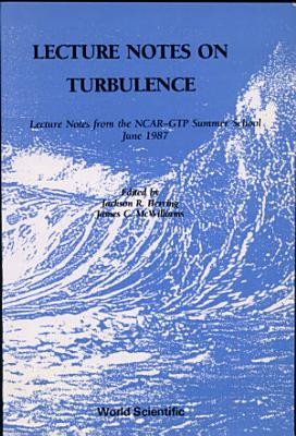 Lecture Notes on Turbulence PDF