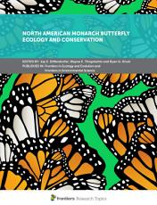 North American Monarch Butterfly Ecology and Conservation