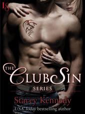 The Club Sin Series 7-Book Bundle: Claimed, Bared, Desired, Freed, Tamed, Commanded, Mine