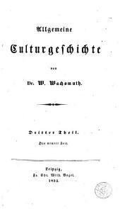 Allgemeine Culturgeschichte: Der heidnische Orient, das klassische Alterthum, das Christenthum und das christliche Römerreich, der Islam, Teil 1