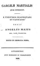 Gargilii Martialis quae supersunt