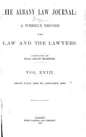 The Albany Law Journal: Volume 18