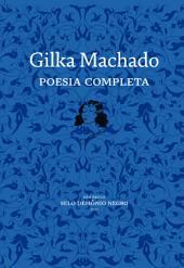 Gilka Machado: Poesia completa