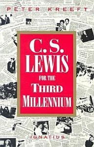 C S  Lewis for the Third Millennium Book