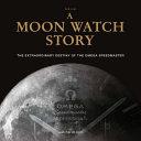 A Moon Watch Story PDF