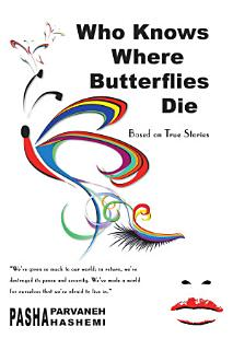 Who Knows Where Butterflies Die Book