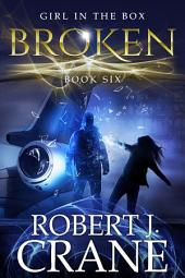Broken: The Girl in the Box #6