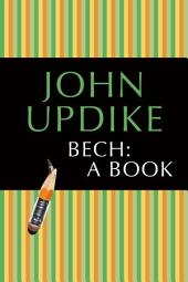 Bech: A Book: A Novel