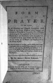A Form of Prayer, to be Used in All Churches and Chapels Throughout Those Parts of the United Kingdom Called England and Ireland: On ... the Twenty-sixth Day of February, 1806 ... by His Majesty's Special Command