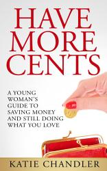 Have More Cents PDF
