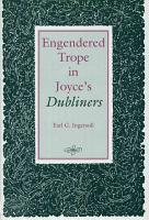 Engendered Trope in Joyce s Dubliners PDF