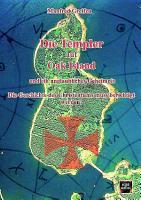 Die Templer auf Oak Island und ein unglaubliches Geheimnis PDF