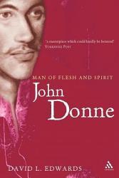 John Donne Man Of Flesh And Spirit Book PDF