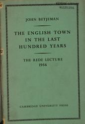 The English Town In The Last Hundred Years Book PDF