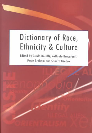 Dictionary of Race  Ethnicity and Culture PDF